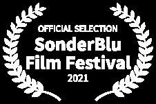 OFFICIAL SELECTION - SonderBlu Film Festival - 2021